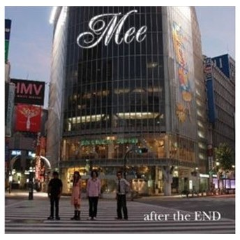 Mee / after the END [CD]