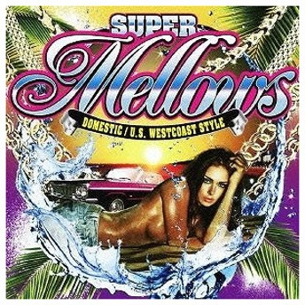 SUPER Mellows/DOMESTIC/U(CD・J-POP)