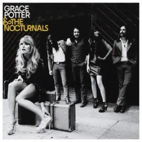 輸入盤 GRACE POTTER & THE NOCTURNALS / GRACE POTTER & THE NOCTURNALS [CD]