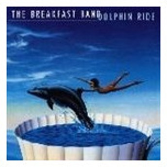 THE BREAKFAST BAND / DOLPHIN RIDE [CD]