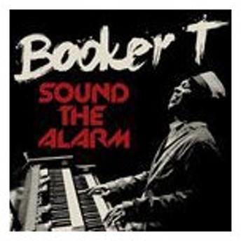 輸入盤 BOOKER T. / SOUND THE ALARM [CD]
