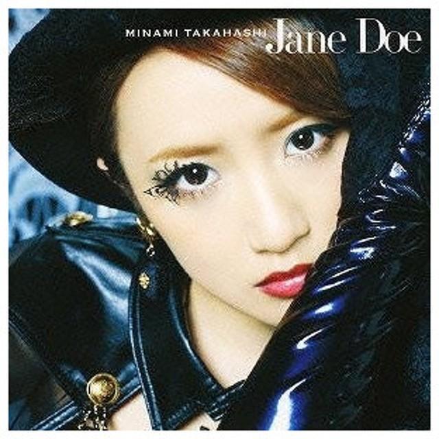高橋みなみ/Jane Doe(TYPE A)(CD/邦楽ポップス)