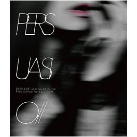 B (通常盤)PERSUASIO // 2015.2(Blu-ray・音楽)