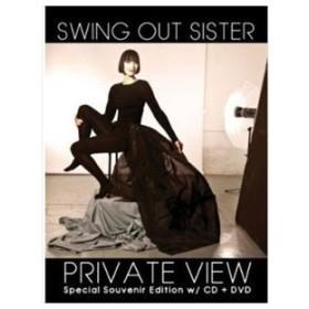 輸入盤 SWING OUT SISTER / PRIVATE VIEW [CD+DVD]