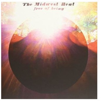 The Midwest Beat / Free Of Being [CD]
