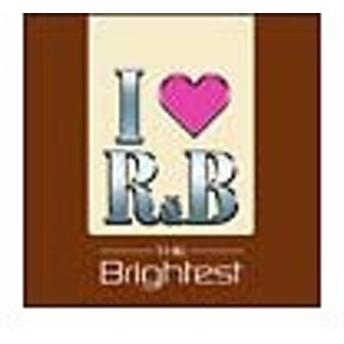 オムニバス/I LOVE R&B 2005〜ザ・ブライテスト
