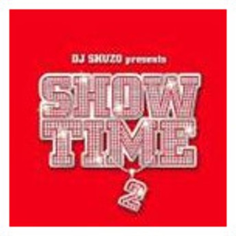 (オムニバス) DJ SHUZO presents SHOW TIME 2 [CD]