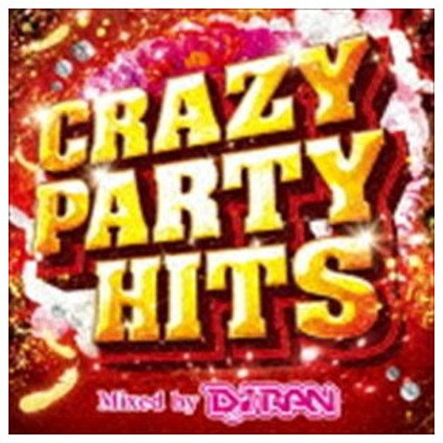 DJ RAN(MIX) / CRAZY PARTY HITS Mixed by DJ RAN [CD]