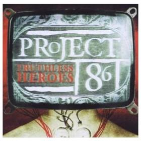 輸入盤 PROJECT 86 / TRUTHLESS HEROES [CD]