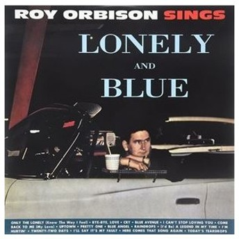 輸入盤 ROY ORBISON / LONELY AND BLUE [LP]
