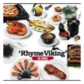 HI-KING / Rhyme Viking [CD]