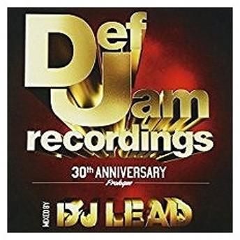 (アウトレット品)Def Jam Recordings 30th ANNIVERSARY Prologue MIXED BY DJ LEAD(CD/洋楽ロック&ポップス/オムニバス(その他))