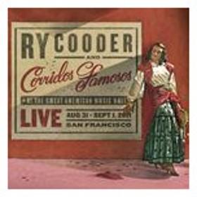 輸入盤 RY COODER & CORRIDOS FAMOSOS / LIVE IN SAN FRANCISCO [CD]