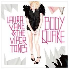 ローラ・ベーン&ザ・バイパー・トーン / BodyQuake [CD]