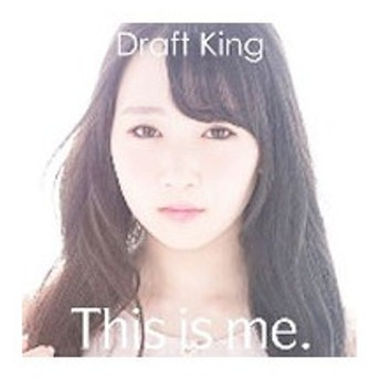 Draft King/This is me. 初回限定盤