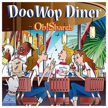 Oh!Sharels / DooWopDiner [CD]