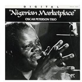 Oscar Peterson オスカーピーターソン / Nigerian Marketplace 輸入盤 〔CD〕