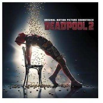 輸入盤 O.S.T. / DEADPOOL 2 [CD]