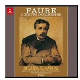 Faure フォーレ / Orch.works Vol.1:  Plasson  /  Toulouse Capitole O +dolly:  Baudo  /  Paris.o 国内盤 〔CD〕