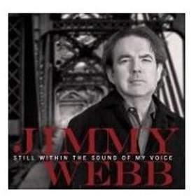 Jimmy Webb ジミーウェッブ / Still Within The Sound Of My Voice 輸入盤 〔CD〕
