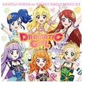 スマホアプリ『アイカツ!フォトonステージ』シングルシリーズ03「ドラマチックガール」/STAR☆ANIS,AIKATSU☆STARS![CD]【返品種別A】