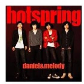 hotspring / ダニエルとメロディ  〔CD Maxi〕