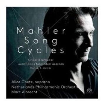 Mahler マーラー / さすらう若者の歌、亡き子をしのぶ歌、リュッケルト歌曲集 アリス・クート、マルク・アル