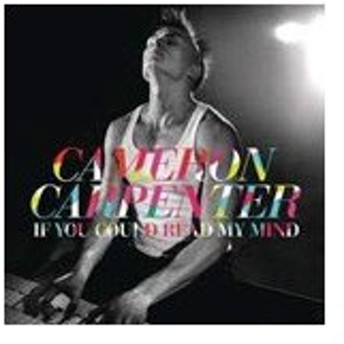 IF YOU COULD READ MY MIND【輸入盤】▼/CAMERON CARPENTER[CD]【返品種別A】