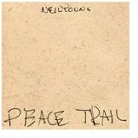 PEACE TRAIL【輸入盤】▼/NEIL YOUNG[CD]【返品種別A】
