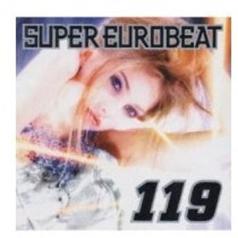 オムニバス(コンピレーション) / Super Eurobeat:  119 国内盤 〔CD〕