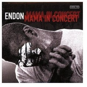 ENDON/MAMA IN CONCERT