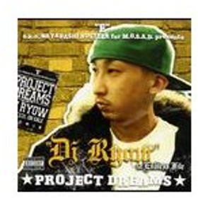 【送料無料選択可】DJ RYOW/PROJECT DREAMS