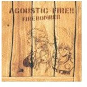マクロス7 ACOUSTIC FIRE!!/Fire Bomber[CD]【返品種別A】