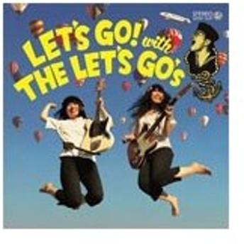 LET'S GO with THE LET'S GO's/THE LET'S GO's[CD]【返品種別A】