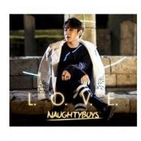 NAUGHTYBOYS (NTB) / L.O.V.E. 【ソウン version】  〔CD Maxi〕