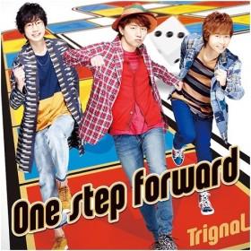 Trignal/One step forward [通常盤]