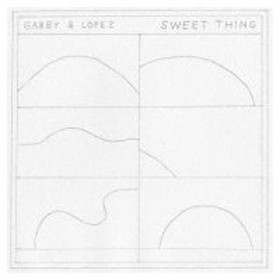 Gabby & Lopez / SWEET THING  〔CD〕
