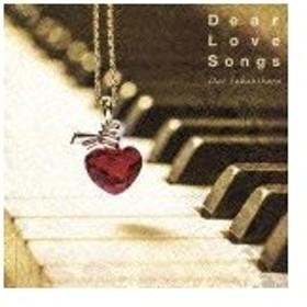 Dear Love Songs/榊原大[CD]【返品種別A】