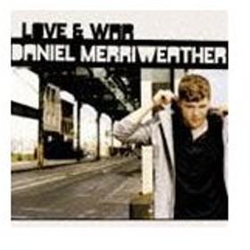 ダニエル・メリウェザー / ラヴ&ウォー(通常盤) [CD]