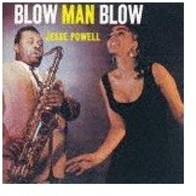 [枚数限定][限定盤]ブロウ・マン・ブロウ/ジェシー・パウエル[SHM-CD]【返品種別A】