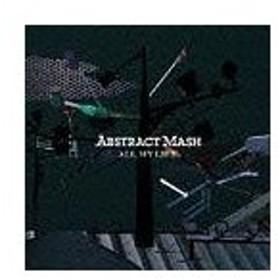 ABSTRACT MASH/ALL MY LIFE