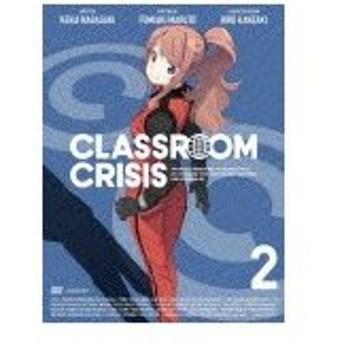[枚数限定][限定版]Classroom☆Crisis2(完全生産限定版)/アニメーション[DVD]【返品種別A】