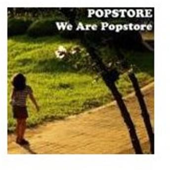 ポップストアー / We Are Popstore [CD]