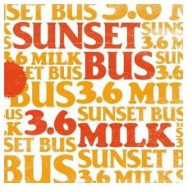 【送料無料選択可】SUNSET BUS/3.6 MILK
