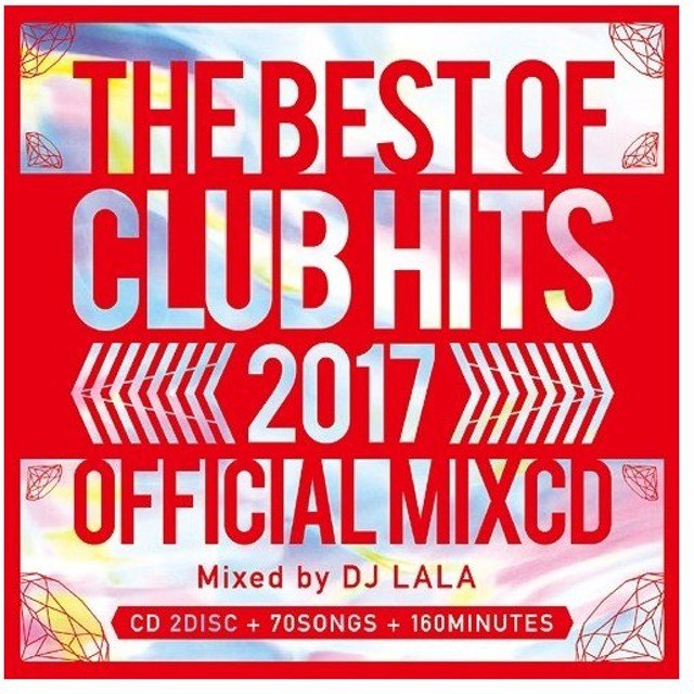 【送料無料選択可】DJ LALA/2017 BEST OF CLUB HITS OFFICIAL MIXCD