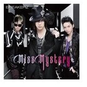 BREAKERZ / Miss Mystery(初回限定盤A/CD+DVD ※「Miss Mystery」Music Clip+Music Clipオフショット収録) [CD]