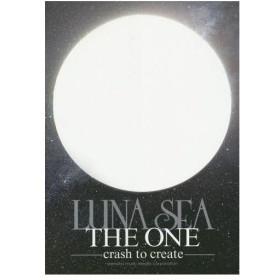 【ゆうメール利用不可】LUNA SEA THE ONE-crash to create- (バンドスコア)/ヤマハミュージックメディア