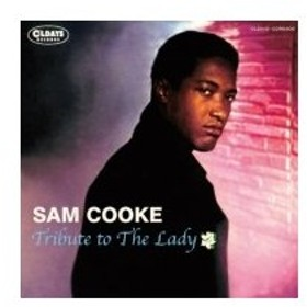 Sam Cooke サムクック / Tribute To The Lady  国内盤 〔CD〕