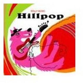 ROLLY MUSIC / Hillpop [CD]