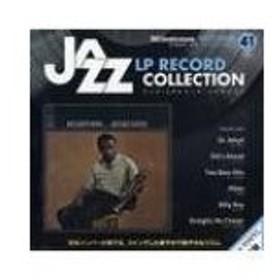 隔週刊 ジャズ・LPレコード・コレクション 41号 / 隔週刊 ジャズ・LPレコード・コレクション  〔本〕